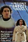 Présence des ombres, La (1995)