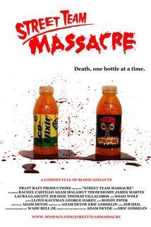Street Team Massacre  - Street Team Massacre