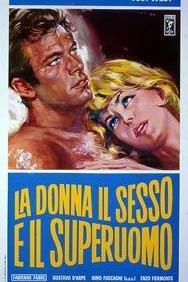 Donna, il sesso e il superuomo, La