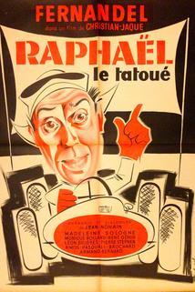 Raphaël le tatoué  - Raphaël le tatoué