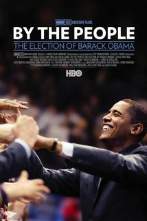 Untitled Barack Obama Documentary  - By the People: The Election of Barack Obama