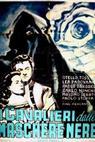 Cavalieri dalle maschere nere, I (1948)