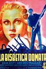 Bisbetica domata, La (1942)