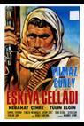 Eskiya celladi (1967)