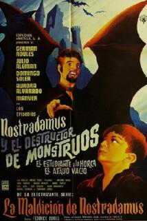 Nostradamus y el destructor de monstruos