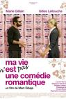 Ma vie n'est pas une comédie romantique (2007)