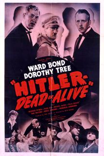 Hitler--Dead or Alive
