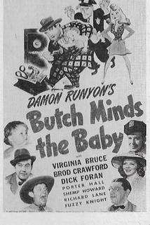 Butch Minds the Baby  - Butch Minds the Baby