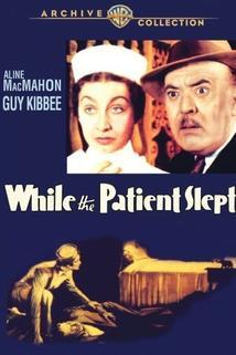 While the Patient Slept  - While the Patient Slept