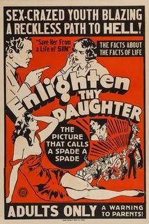Enlighten Thy Daughter