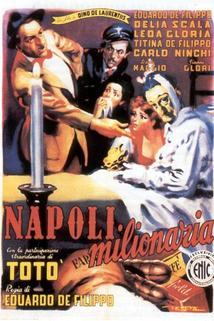Napoli milionaria  - Napoli milionaria