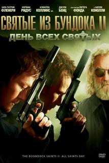 Pokrevní bratři 2  - Boondock Saints II: All Saints Day