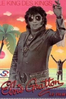 Elvis Gratton: Le king des kings  - Elvis Gratton: Le king des kings