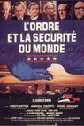 Ordre et la sécurité du monde, L' (1978)