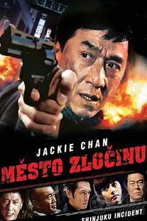 Město zločinu  - Xin Su shi jian