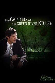 The Capture of the Green River Killer  - The Capture of the Green River Killer