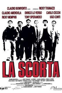 Scorta, La  - La scorta