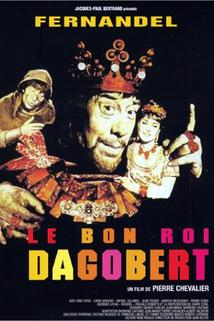Bon roi Dagobert, Le