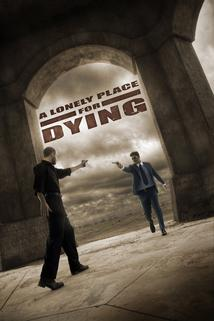 Lonely Place for Dying, A