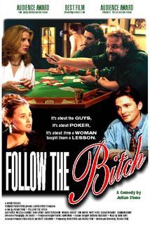 Follow the Bitch