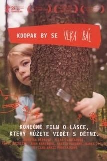 Plakát k filmu: Kdopak by se vlka bál?