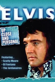Elvis - Up Close and Personal