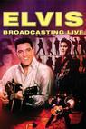 Elvis: Broadcasting Live