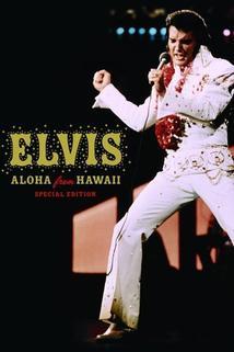Elvis: Aloha from Hawaii  - Elvis: Aloha from Hawaii