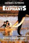 Maître des éléphants, Le