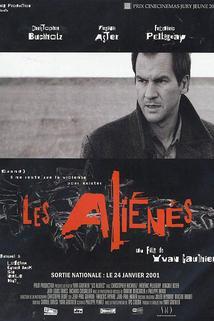 Aliénés, Les