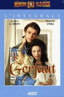 Gerfaut, Le