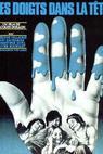 Doigts dans la tête, Les (1974)