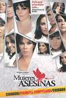 Mujeres asesinas (2008)