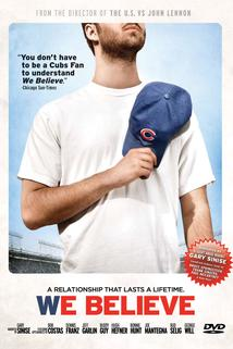 We Believe: Chicago and its Cubs