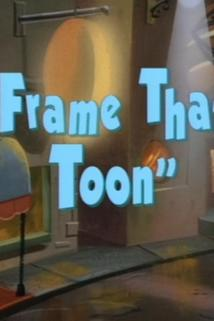 Frame That Toon