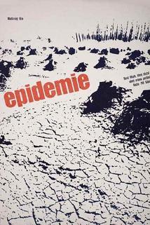Epidemie  - Járvány, A