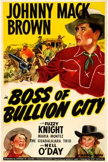 Boss of Bullion City  - Boss of Bullion City