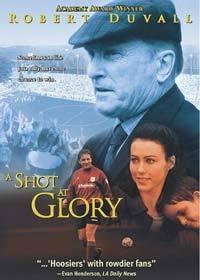Sláva vítězům  - A Shot at Glory