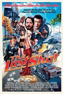 Poslední výstřel  - Last Shot, The