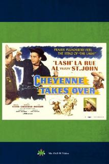 Cheyenne Takes Over  - Cheyenne Takes Over