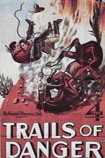 Trails of Danger