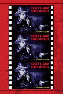 The Outlaw Breaker