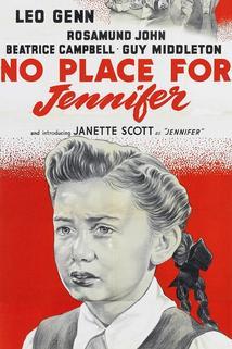 No Place for Jennifer