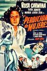 Perdición de mujeres (1951)