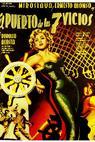 Puerto de los siete vicios, El (1951)
