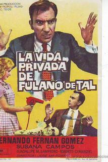 Vida privada de Fulano de Tal, La