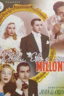 Ella, él y sus millones