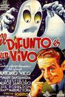 Difunto es un vivo, El (1941)