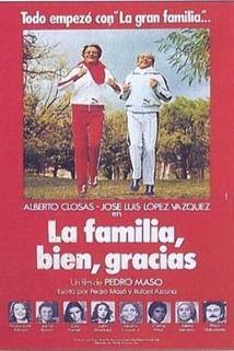 Familia, bien, gracias, La