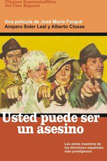 Usted puede ser un asesino